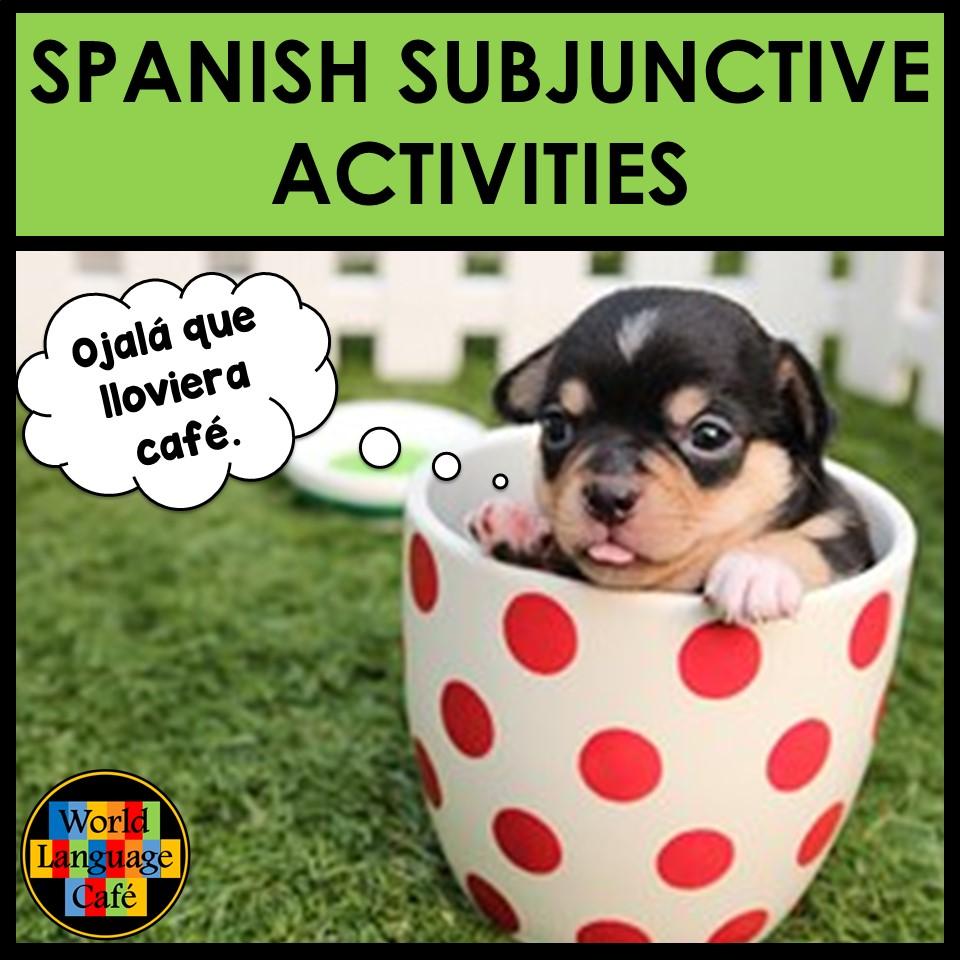 Spanish Subjunctive Lesson Plans