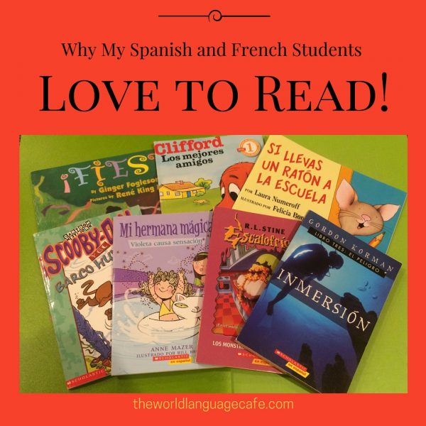 Why My French and Spanish Students Love to Read