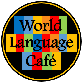 World Language Cafe, Lesson Plans for French, Spanish Teachers