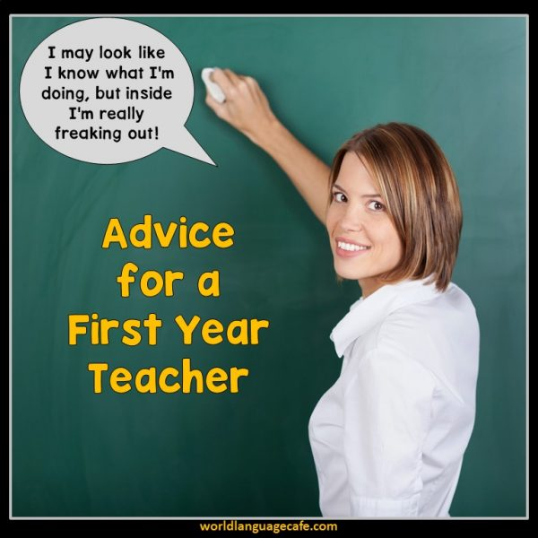 Best Advice for New Teachers, How to Survive Your First Year in the Classroom