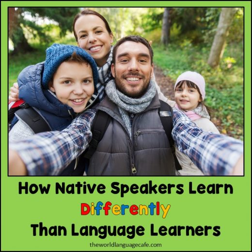 How Native Speakers Learn Differently Than Language Learners
