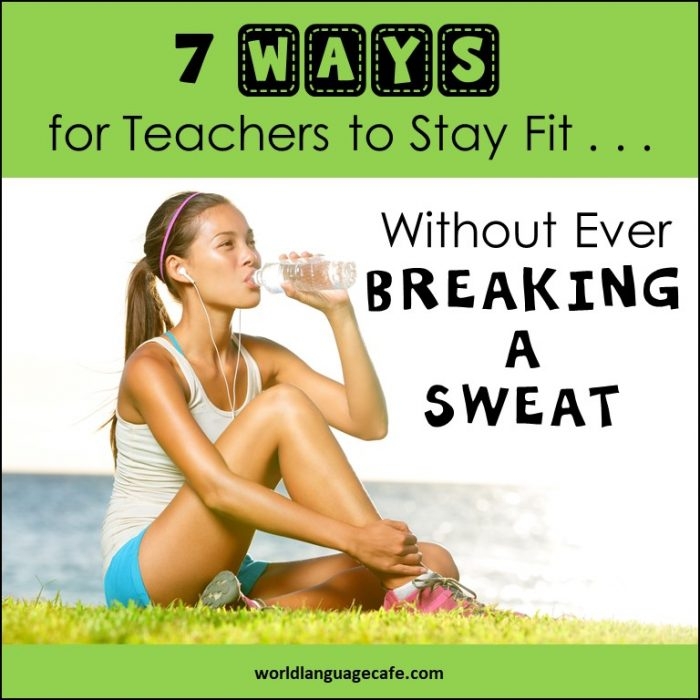 Learn How Teachers Stay Fit without Exercising