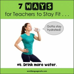 How Teachers Stay Fit without Exercising, Drink Water