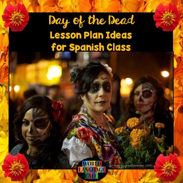 Day of the Dead Spanish Lesson Plan, Games, Activitie, Día de los Muertos