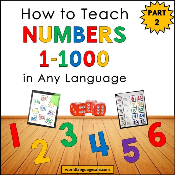 How to Teach French, Spanish Numbers 1-20, 1-100, 1-1000, Part 2