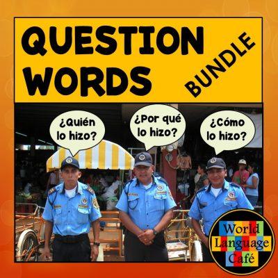 Spanish Question Words, Interrogatives Lesson Plans