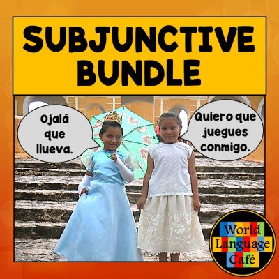 Spanish Subjunctive Lesson Plans, Activities, Games