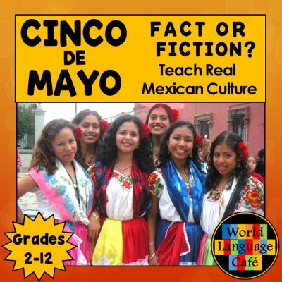 Spanish Cinco de Mayo Lesson Plans for Spanish 1, Spanish 2, and Spanish 3