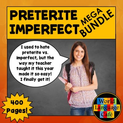 Spanish Preterite Imperfect Lesson Plans, Games, Activities
