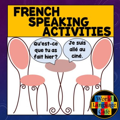 French Speaking Activities to test oral proficiency in your French classes.