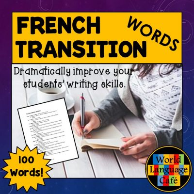 French Transition Words to improve writing in your French class