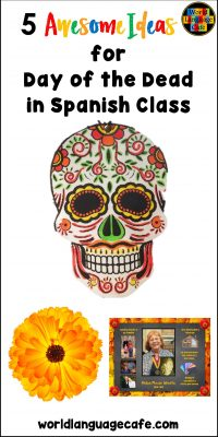 Free Day of the Dead Activities for Spanish Class