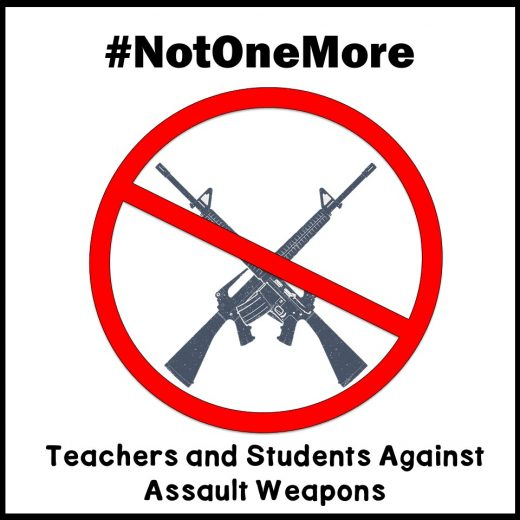 #NotOneMore - Ban Assault Weapons Now!