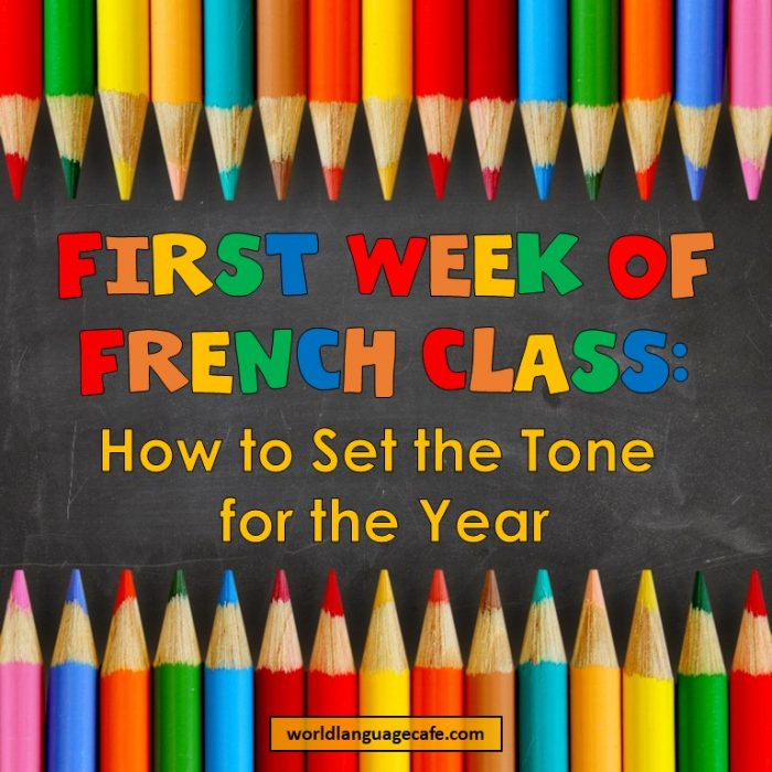 First Day of French Class, First Week of French Class, Activities, Games, Lesson Plans