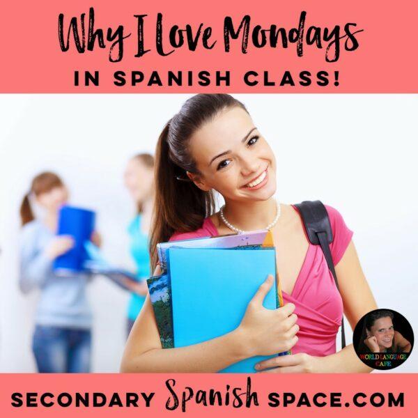 Monday Activities in Spanish Class